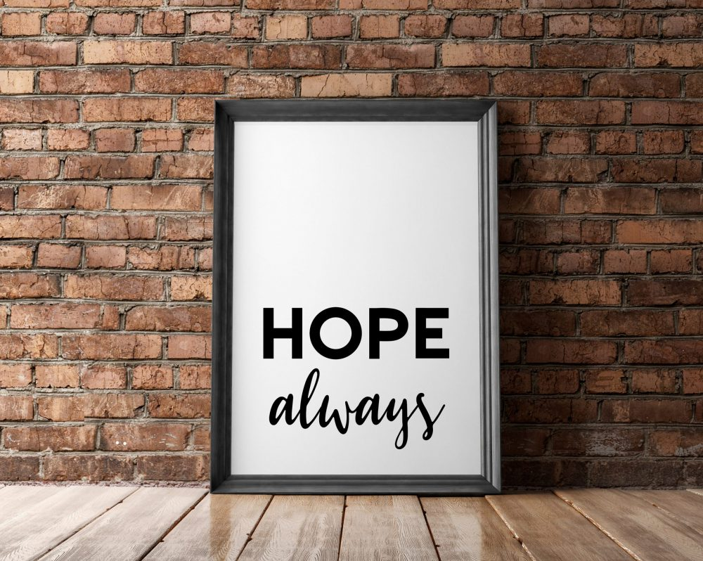 Hope Always | Typography Print | Wall Decor | Inspirational Quote Art | Inspiration Quote | Encouragement Wall Art | Affirmation Art Print