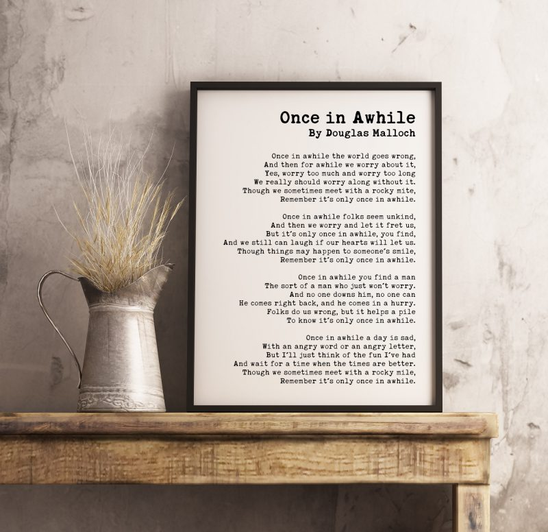 Once in Awhile Poem by Douglas Malloch // Classic Poetry  | Typography Print | Wall Decor | Inspirational Poem | Encouragement | Minimalist