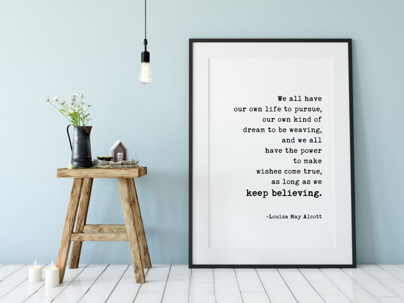 We All Have Our Own Life to Pursue - Louisa May Alcott Typography Print | Home Wall Decor | Minimalist Decor