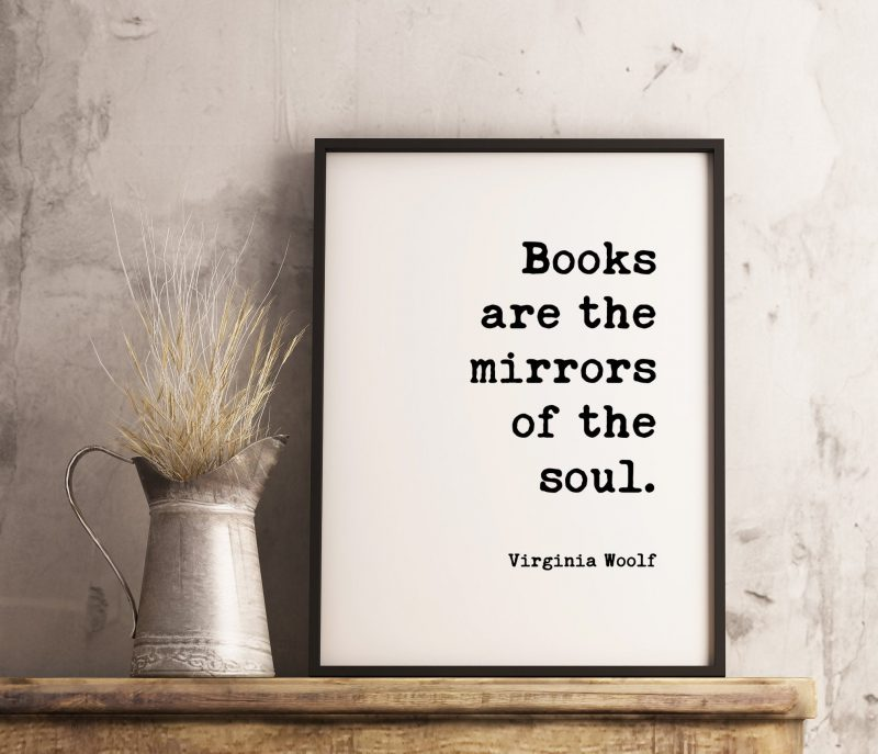 Books Are The Mirrors of the Soul - Virginia Woolf Typography Print // Book Lovers, Book Quotes, Literary Quotes, Between the Acts