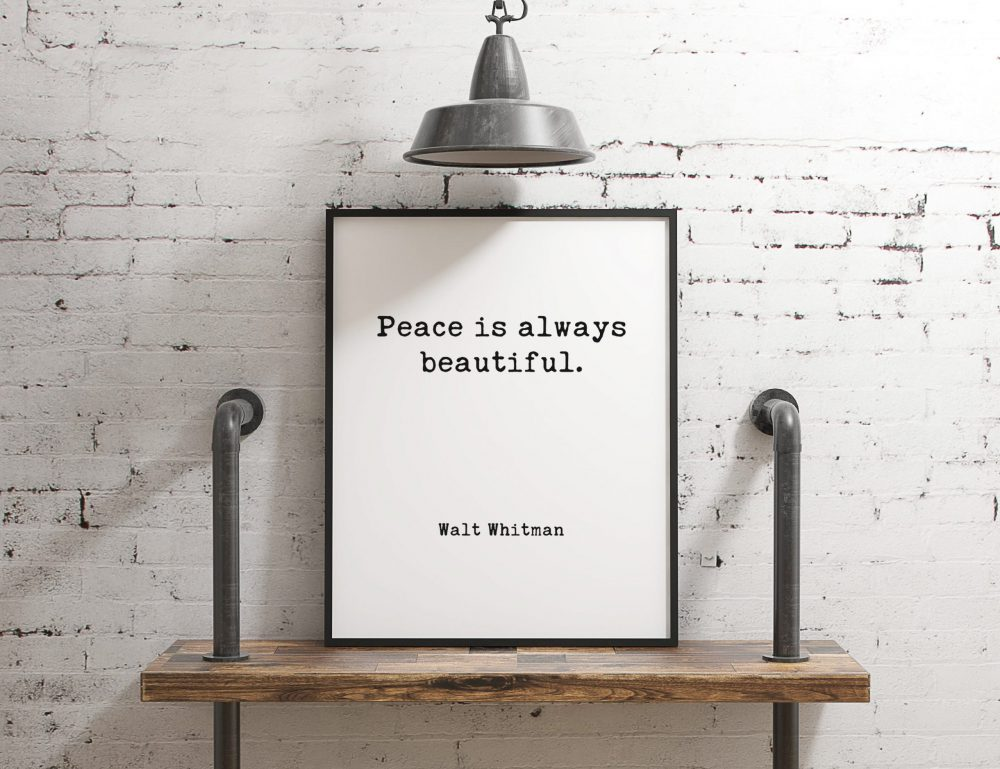 Peace is Always Beautiful - Walt Whitman // Typography Print, Inspirational Quotes, Peace Quotes, Inspirational Quotes, Leaves of Grass