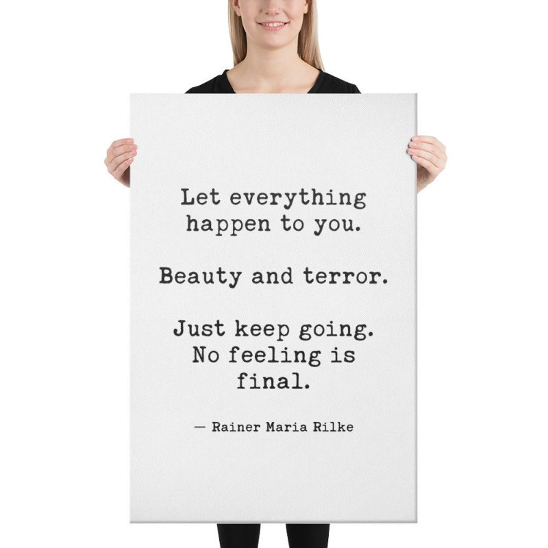Let Everything Happen to You by Rainer Maria Rilke Canvas Typography Art Print // Inspirational   Home Wall Decor   Minimalist Decor
