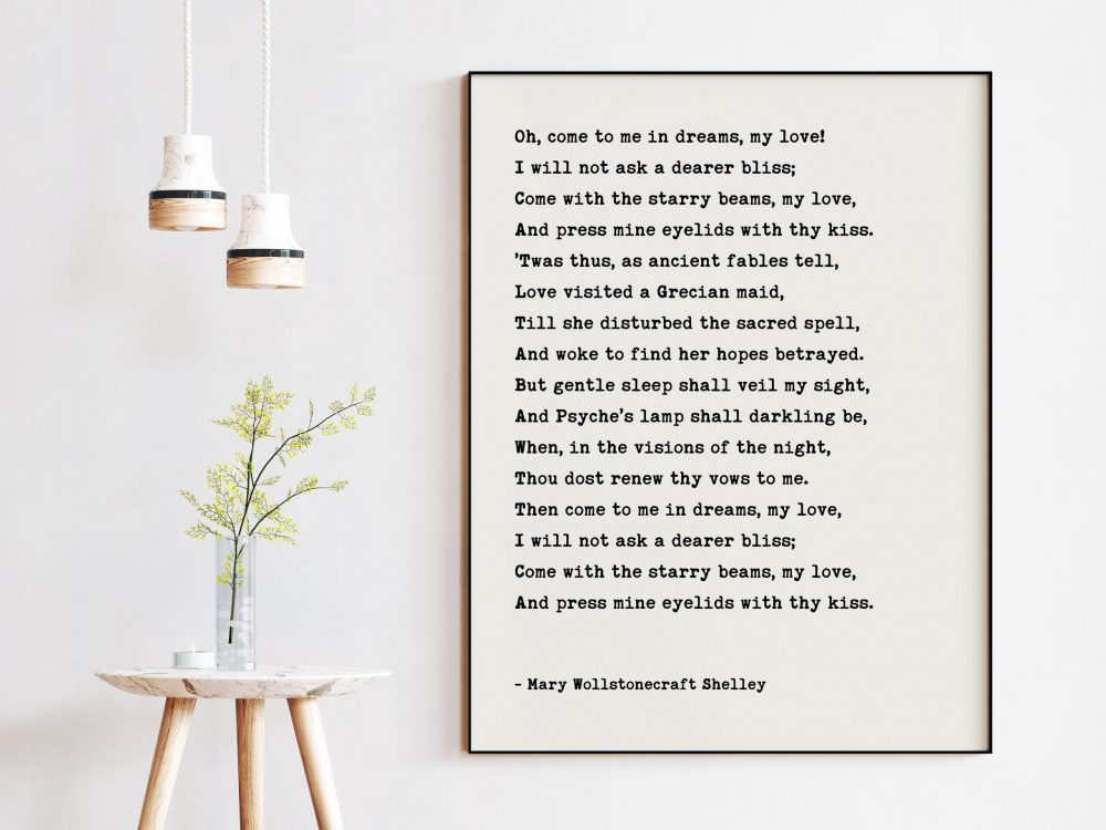 Oh, come to me in dreams, my love! - Mary Wollstonecraft Shelley Typography Art Print - Love Poems, Love Quotes, Wedding Poems Quote